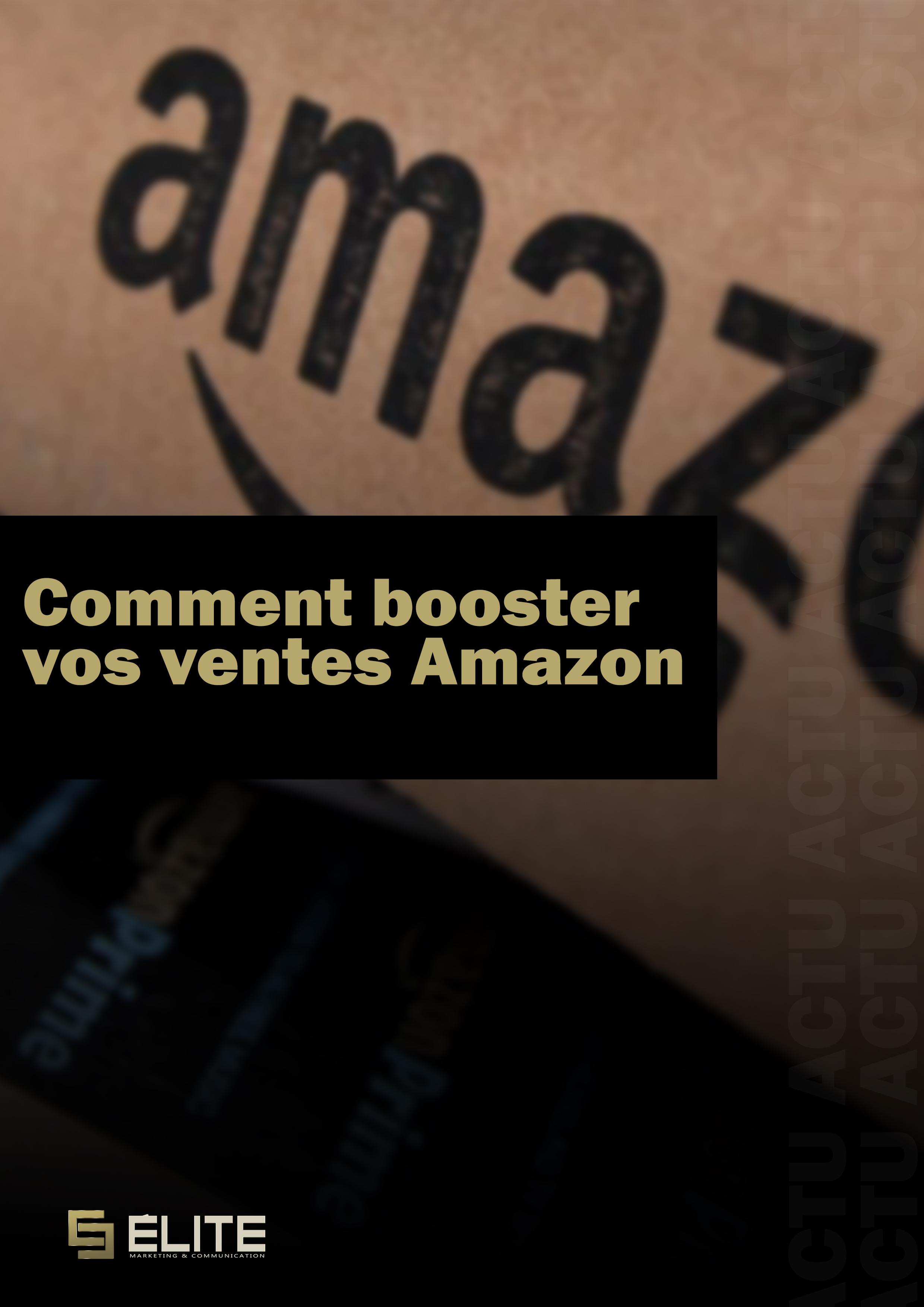 Booster vos ventes Amazon
