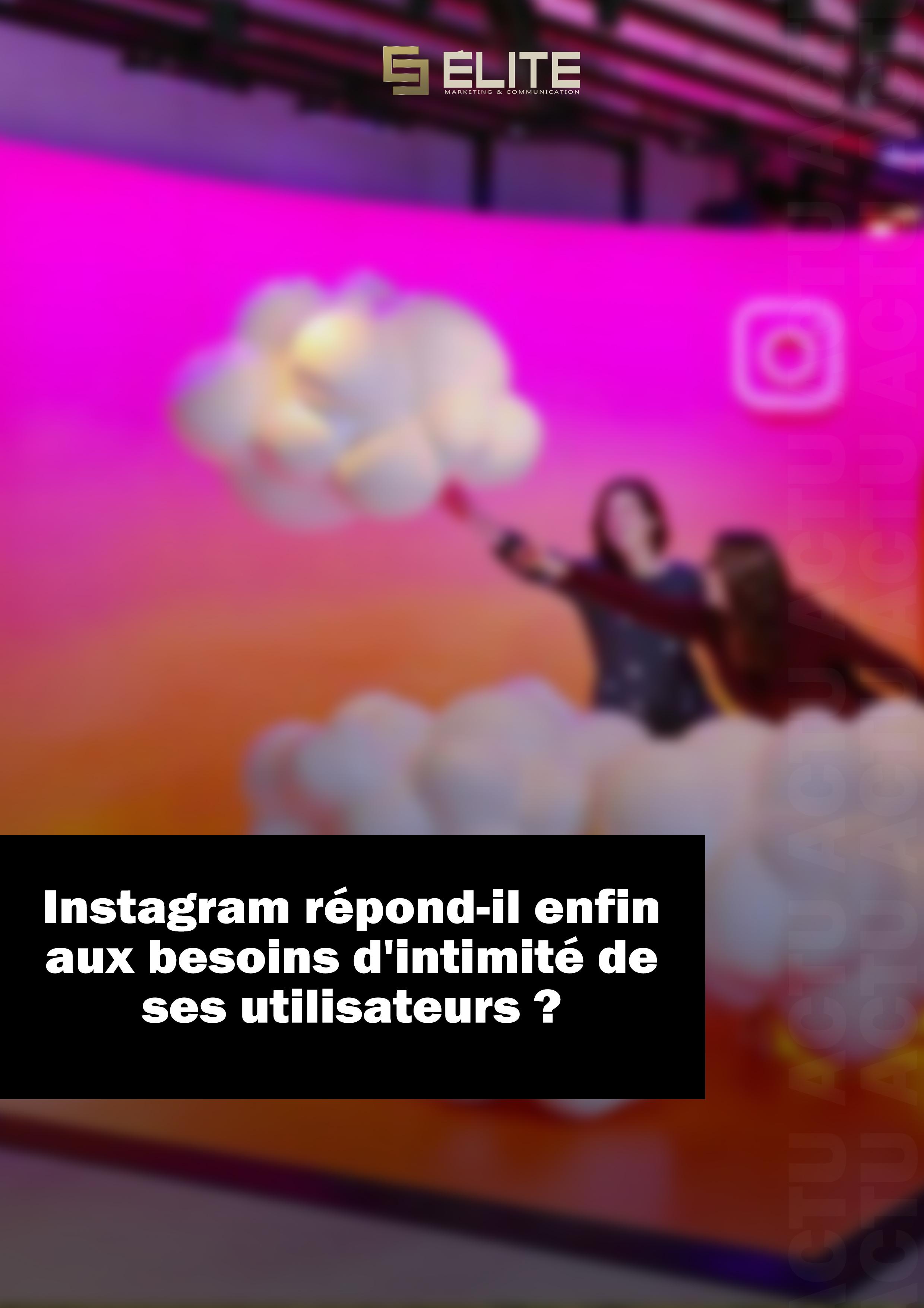 Instagram intimité
